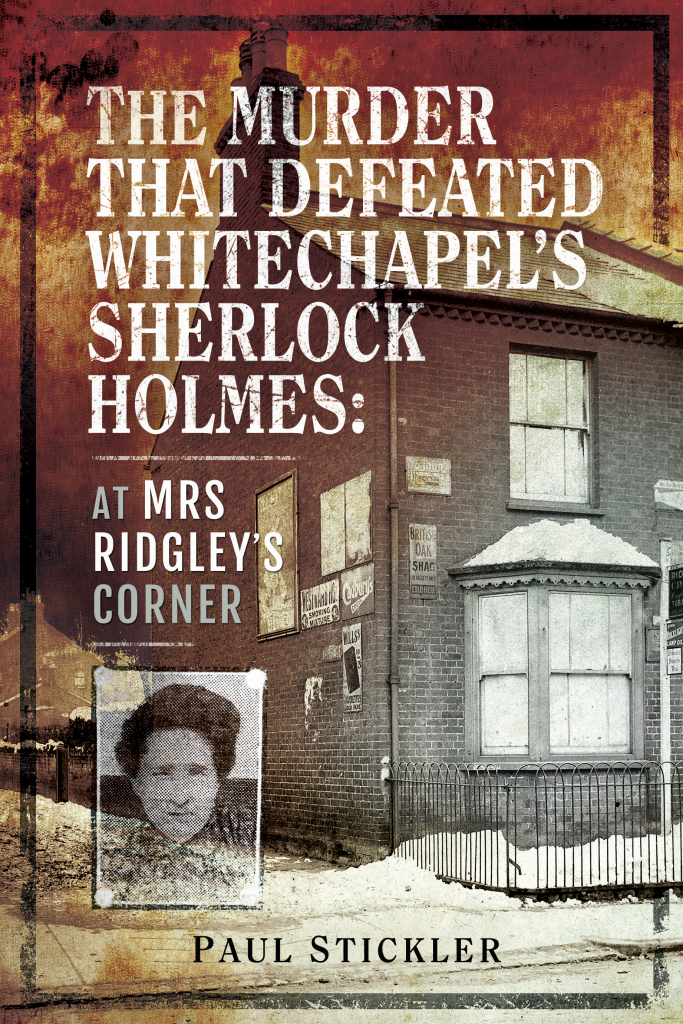 The Murder that Defeated Whitechapel's Sherlock Holmes